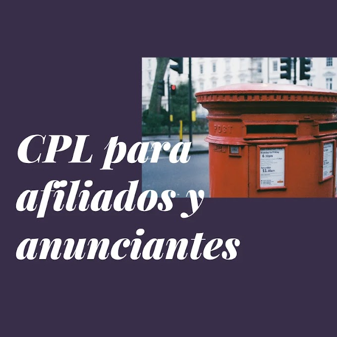 CPL: afiliación y anuncios
