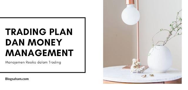 trading plan & money management dalam trading saham
