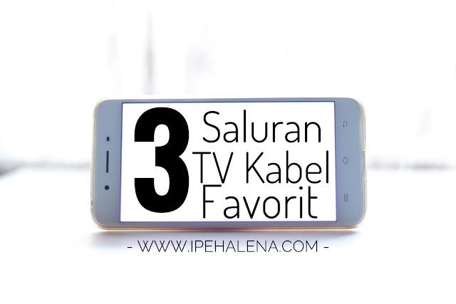 Punya Saluran Tv Kabel? Coba Deh Tonton Tayangan di 3 Saluran Ini
