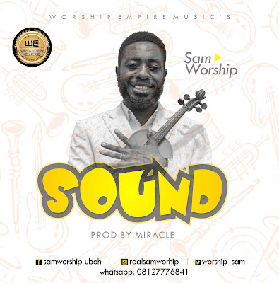 Sound by Samworship Lyrics + Mp3 Download