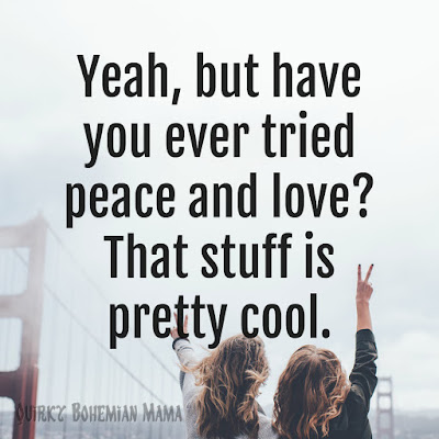 Quotes about peace and love. Quotes about love and peace. Bohemians quotes. Hippie quotes. Powerful Quotes About Peace and Love. Inspirational quotes about peace and love. Quotes about love and peace.