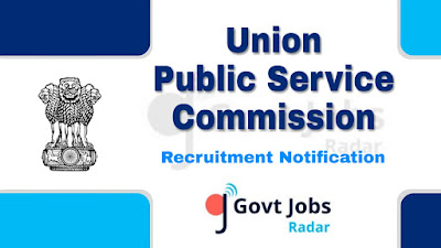 UPSC Recruitment Notification 2019, govt jobs in india, central govt jobs, latest UPSC Recruitment Notification update