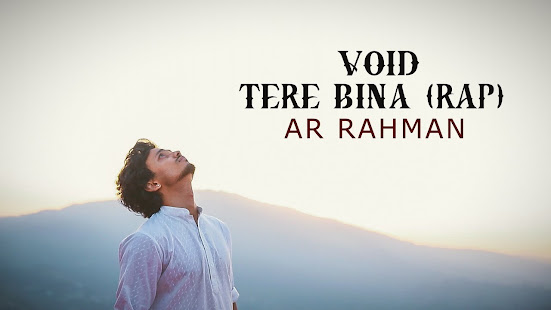 VOID - TERE BINA (RAP VERSION) SONG LYRICS | AR RAHMAN | GURU Lyrics Planet