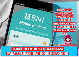 Cara Cek Bukti Transaksi Di Aplikasi BNI Mobile Banking | Cek Nomor Token Listrik dan lain-lainnya