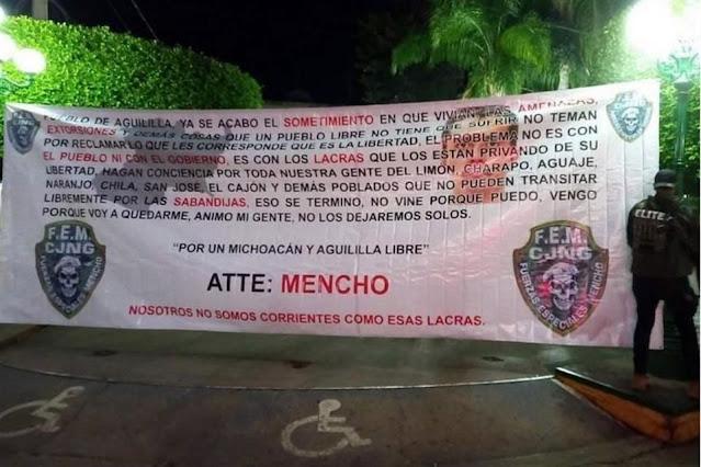 Vengo por que vengo a quedarme La Narcomanta de El Mencho en tierra caliente Michoacán