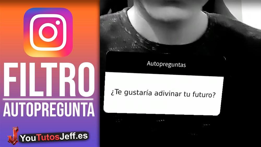 Activar Filtro AutoPreguntas en Instagram Stories