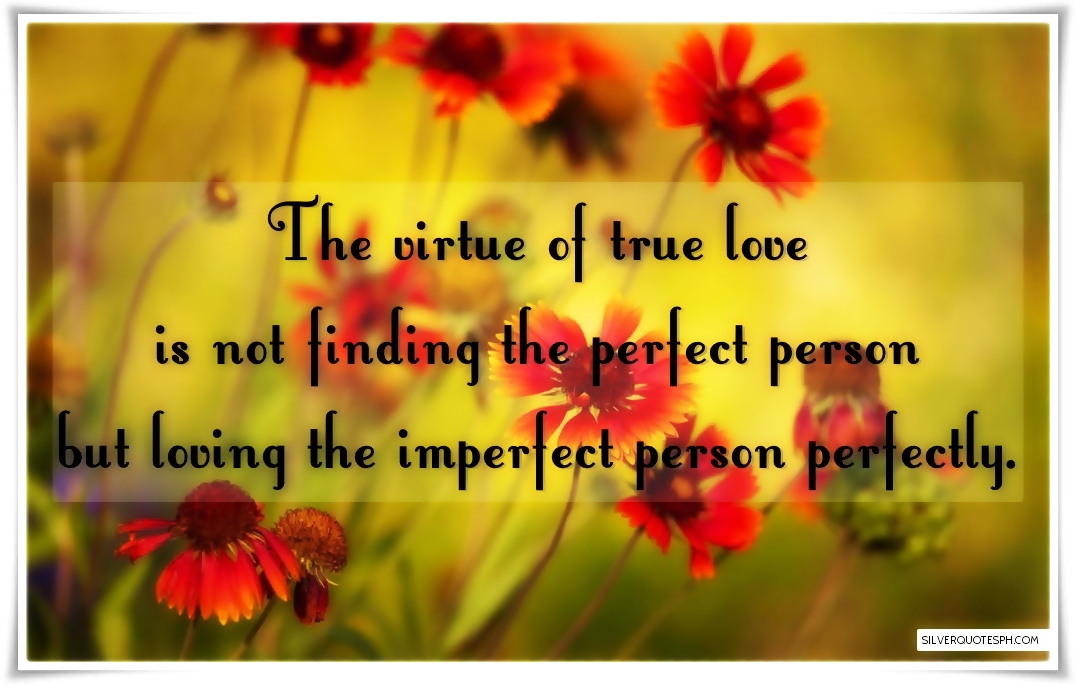 the virtue of true love silver quotes