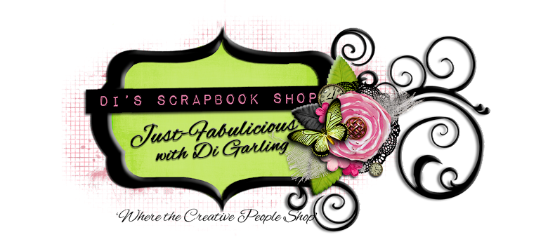 <center>Di's Scrapbook Shop<br>Just-Fabulicious<br>with<br>Kirsty Kitchener </center>