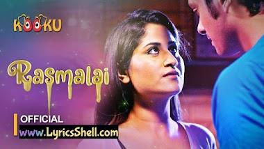 Rasmalai Web Series (2021) Kooku: Cast, All Episodes Online, Watch Online On Kooku App