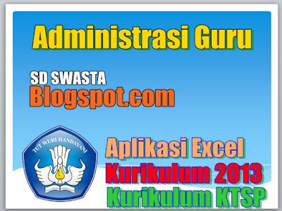 Aplikasi Administrasi Guru SD Tahun Ajaran 2018/2019 Terbaru_ SD SWASTA