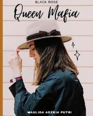Novel Queen Mafia Karya Maulida Full Episode