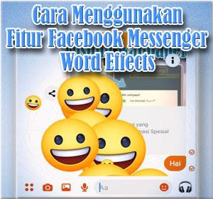Ini Dia Cara Menggunakan Fitur Facebook Messenger Word Effects