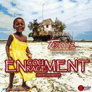 Temiz Da Hiphop Prophet – Encouragement - Mp3made.com.ng