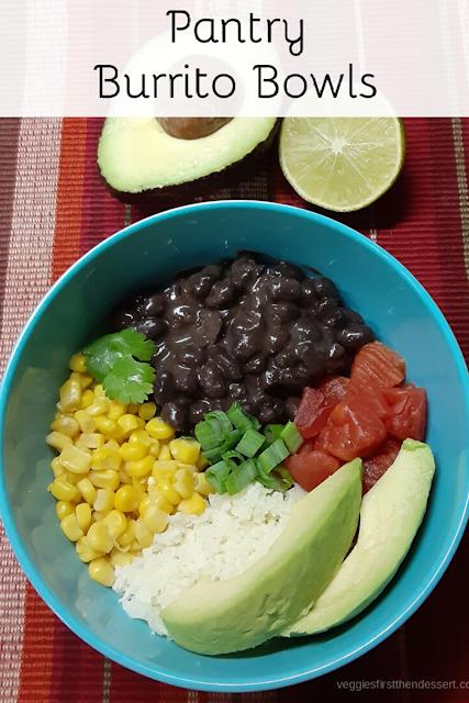 Pantry Burrito Bowls - Veggies First Then Dessert - Pinterest