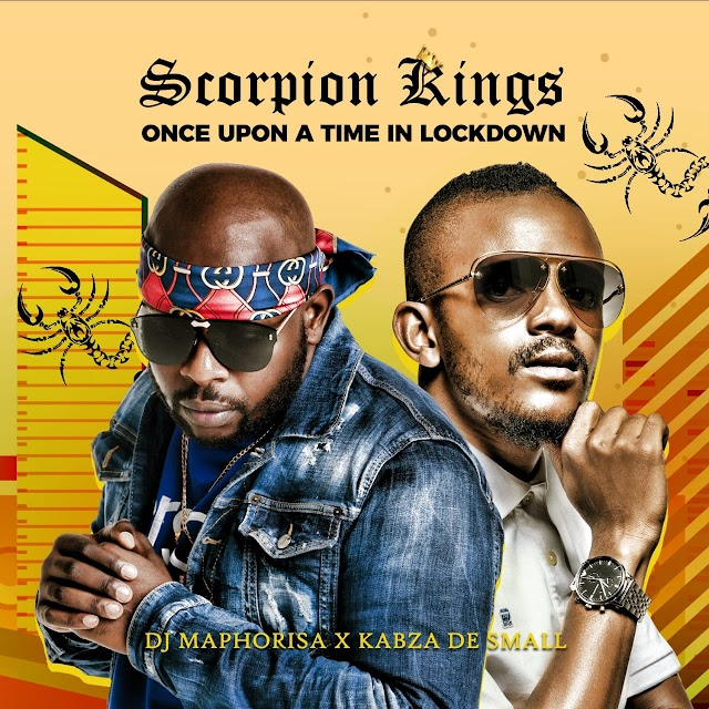 Dj Maphorisa & Kabza De Small - Scorpion Kings Live 2 (Once Upon A Time In Lockdown) [Álbum]