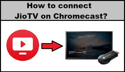Jio TV on Chromecast