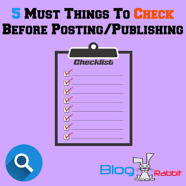 5 Must Things To Check In Posts Before Post