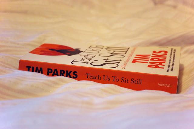 Tim Parks Teach Us To Sit Still
