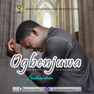 Audio + Video: Abraham Akatu - Ogbenjuwa