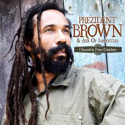 Prezident Brown - I Sound Is from Creation (2012) - Album Download, Itunes Cover, Official Cover, Album CD Cover Art, Tracklist, 320KBPS, Zip album