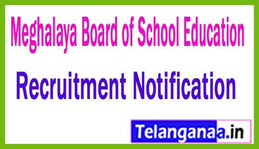 Meghalaya Board of School Education MBOSE Recruitment
