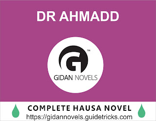 DR AHMADD COMPLETE HAUSA NOVEL