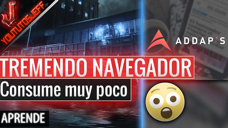 TREMENDO NAVEGADOR - Descargar Addap's Gratis