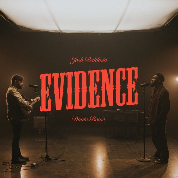 Josh Baldwin – Evidence (Feat.Dante Bowe) (Live) (Single) 2021 (Exclusivo WC)