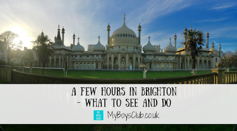 A few hours in Brighton - What to See and Do
