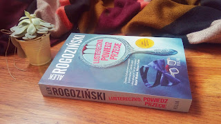 Lustereczko, powiedz przecie - Alek Rogoziński (Róża Krull na tropie, tom II)