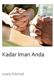 KADAR IMAN ANDA