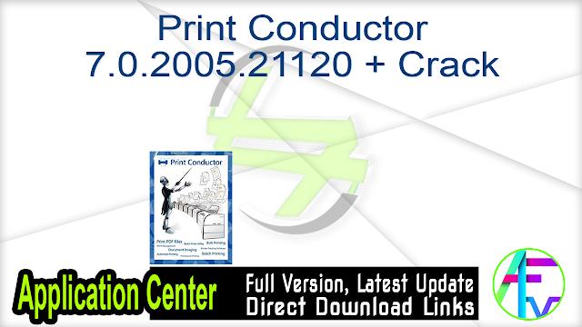 Print Conductor 7.0.2005.21120 + Crack