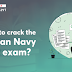 How to crack the Indian Navy SSR exam?
