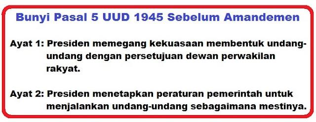 Bunyi Pasal 5 Ayat 1 dan 2 UUD 1945 Lengkap penjelasannya
