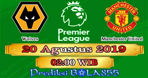 Prediksi Bola855 Wolves vs Manchester United 20 Agustus 2019