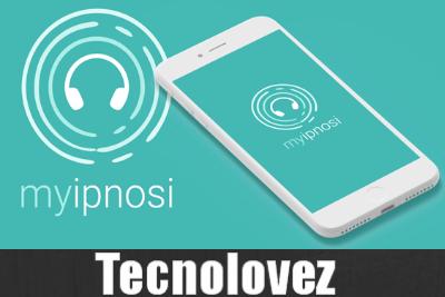 MyIpnosi - Applicazione che ti aiuta a migliorare e a potenziare il proprio benessere psichico e fisico