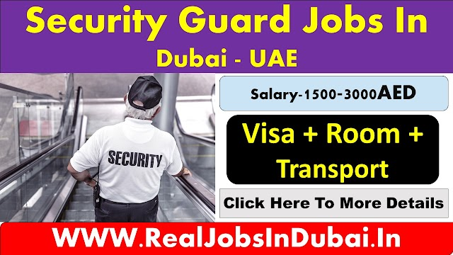 Security Jobs In Dubai , Abu Dhabi & Sharjah - UAE 2020