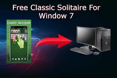 Free Classic Solitaire Downloads For Window 7