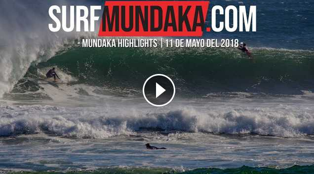 MUNDAKA HIGHLIGHTS 11 DE MAYO 2018
