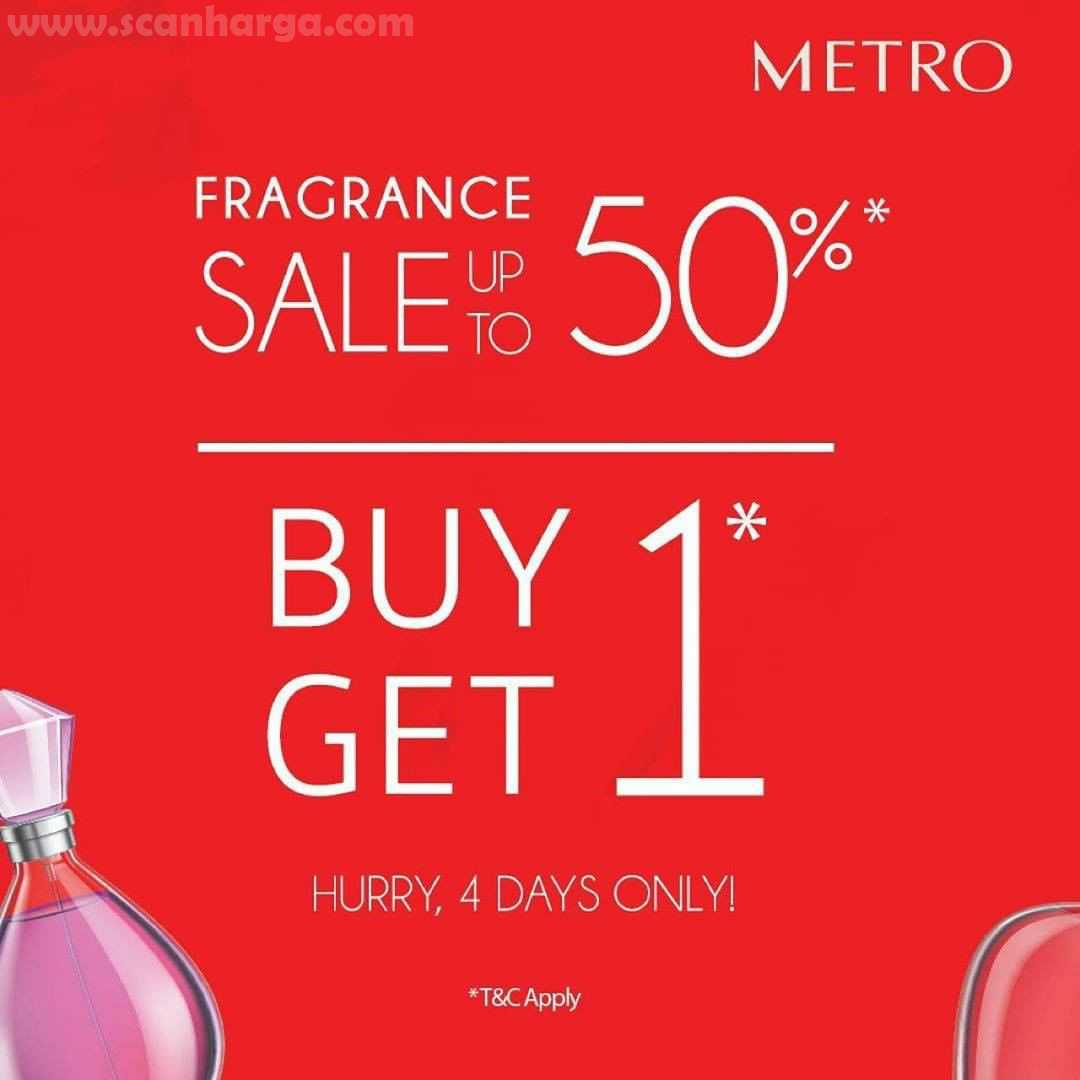 Promo Metro Dept Store FRAGRANCE Long Weekend Surprise Disc up to 50% & BUY 1 GET 1*
