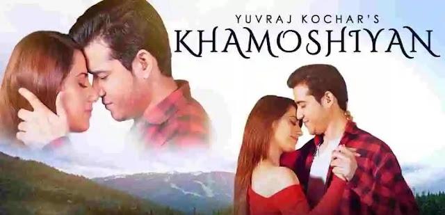 Khamoshiyan Song Lyrics  in English :- Yuvraj Kochar | Aalisha Panwar