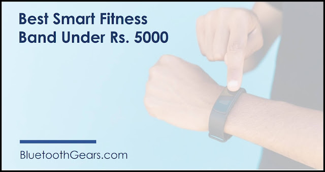 best smart band under 5000 rupees in india
