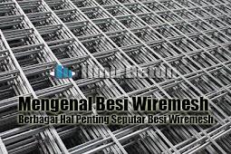 Mengenal Besi Wiremesh    Berbagai Hal Penting Seputar Besi Wiremesh