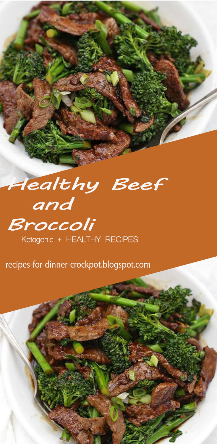 Healthy Beef and Broccoli - recipes for dinner crockpot