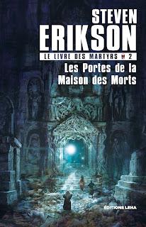 Couverture livre - critique littéraire - Les portes de la maison des morts, tome 2 du Livre des Martyrs de Steven Erikson