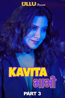 [18+] Kavita Bhabhi Part 3 ULLU Originals Hindi WEB Series 720p WEB-DL 200MB