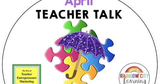 April Teacher Talk