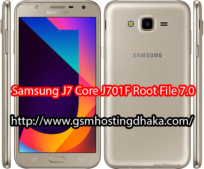 Samsung J7 Core J701F Root File 7 0 Free download 100% - Frimwer
