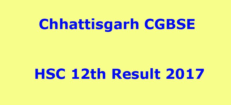 Chhattisgarh CGBSE HSC 12th Result 2017