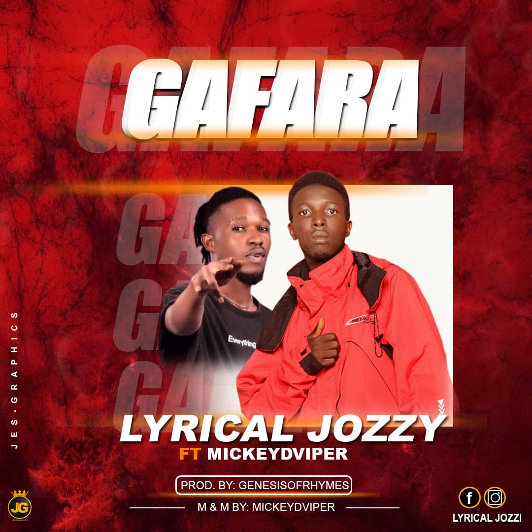 [Arewa sound] Lyrical Jozzy ft MickeyDviper - Gafara (prod. Genesisofrhymes) #Arewapublisize